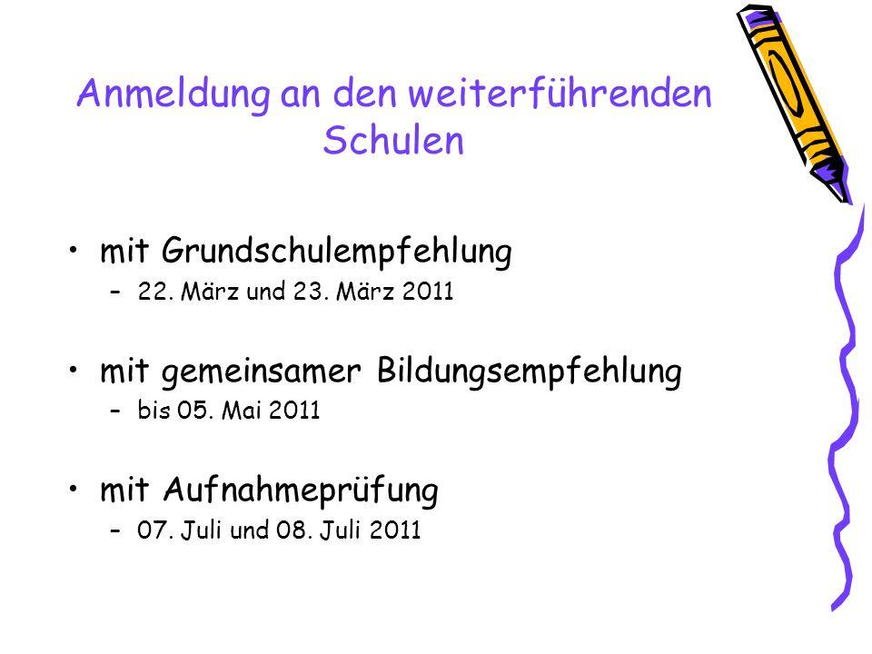 Anmeldung an den weiterführenden Schulen mit Grundschulempfehlung –22.