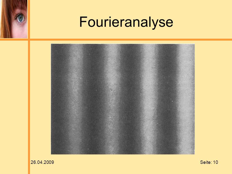 26.04.2009 Seite: 10 Fourieranalyse