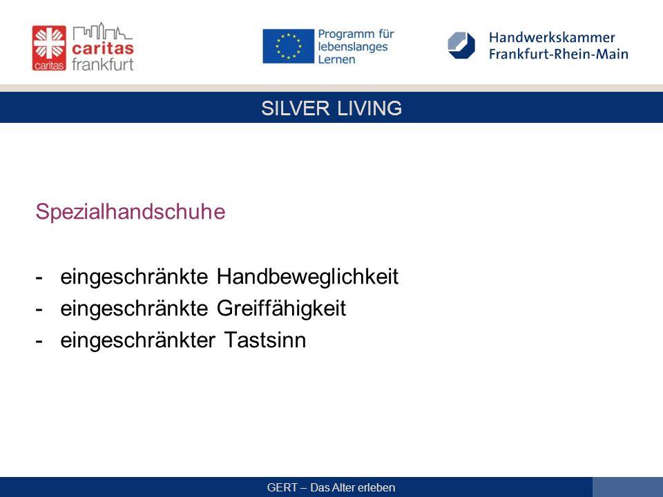 SILVER LIVING GERT – Das Alter erleben Spezialhandschuhe -eingeschränkte Handbeweglichkeit -eingeschränkte Greiffähigkeit -eingeschränkter Tastsinn