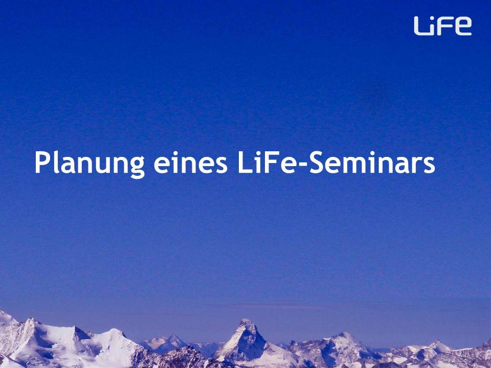 Lokale Planung Es ist in jeder lokalen Gemeinde ein grosser (geistlicher!) Kampf LiFe–Seminare erfolgreich einzuführen.