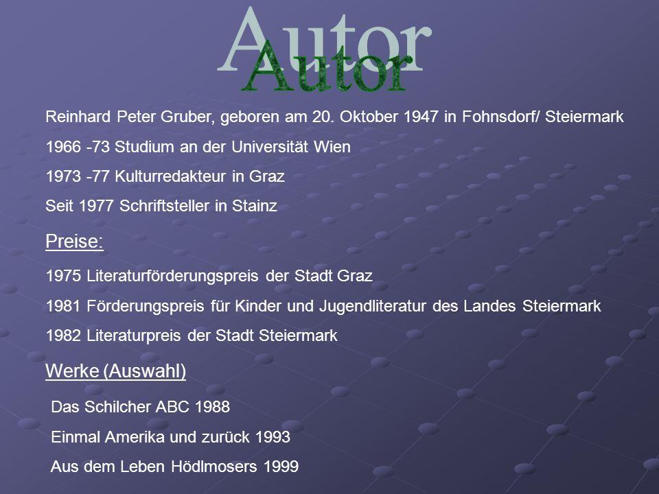 Reinhard Peter Gruber, geboren am 20. Oktober 1947 in Fohnsdorf/ Steiermark 1966 -73 Studium an der Universität Wien 1973 -77 Kulturredakteur in Graz