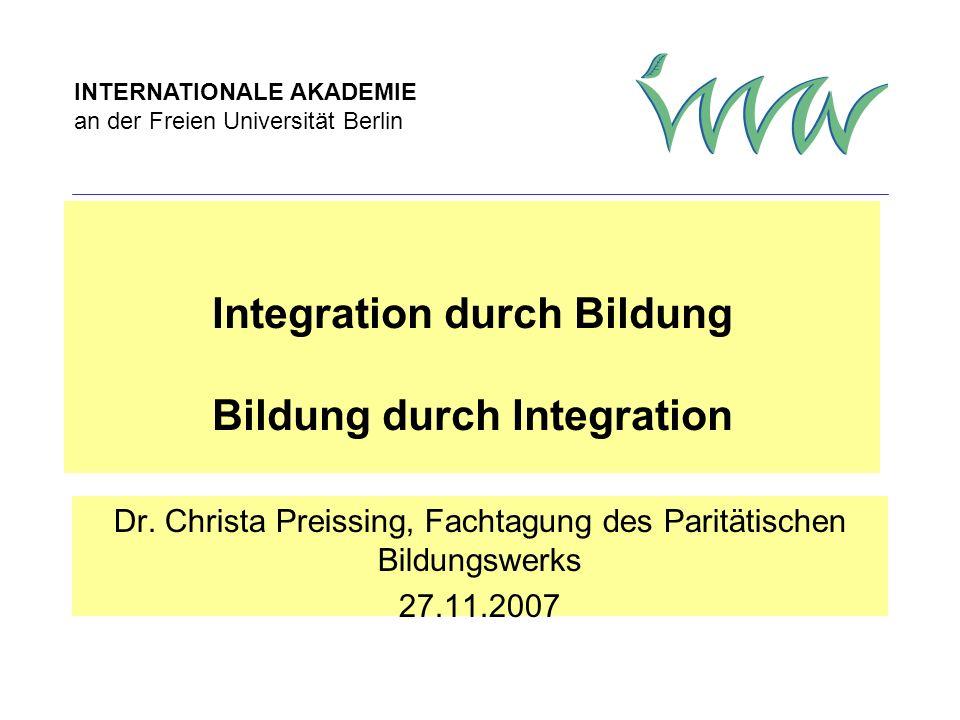 Christa Preissing, Juni 2007 Die Chancen der frühen Bildung und Erziehung nutzen Offensive Werbung bei Migrantenfamilien nichtdeutscher Familiensprache für Kitas als Bildungsinstitutionen ab dem 2.