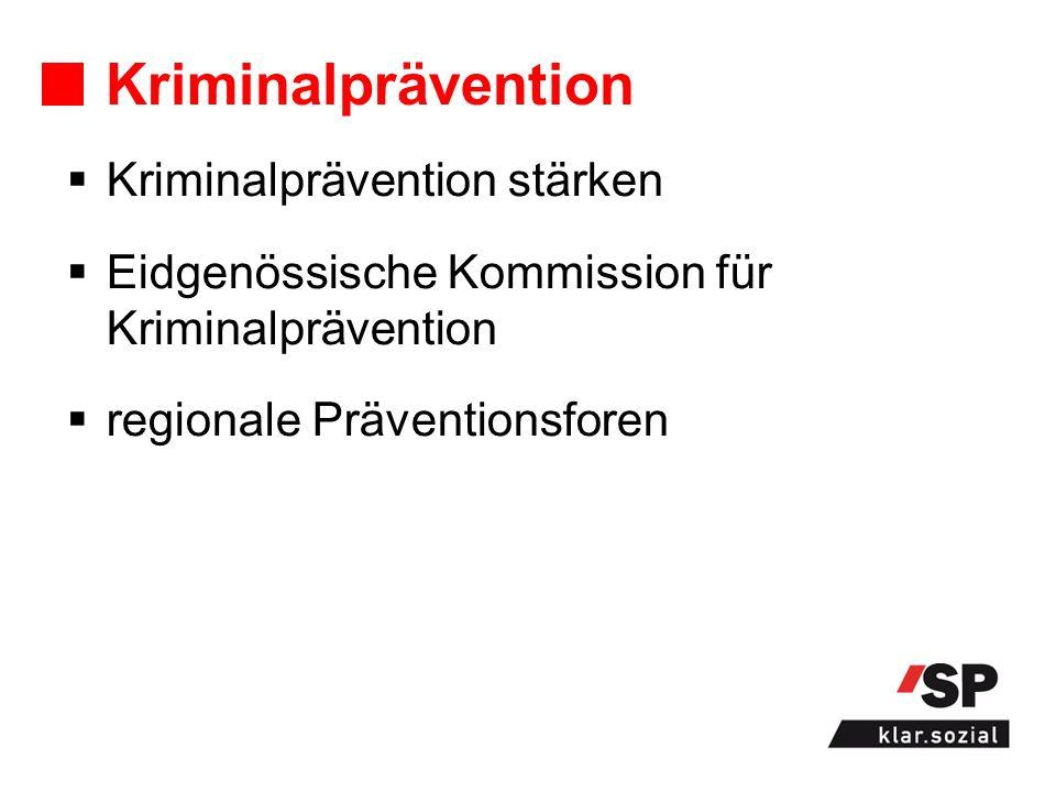 Kriminalprävention Kriminalprävention stärken Eidgenössische Kommission für Kriminalprävention regionale Präventionsforen