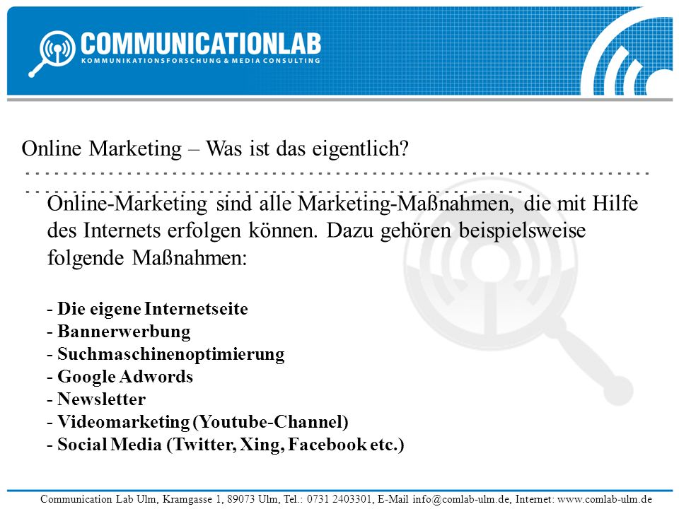 Online Marketing – Was ist das eigentlich?............................................................................................................................