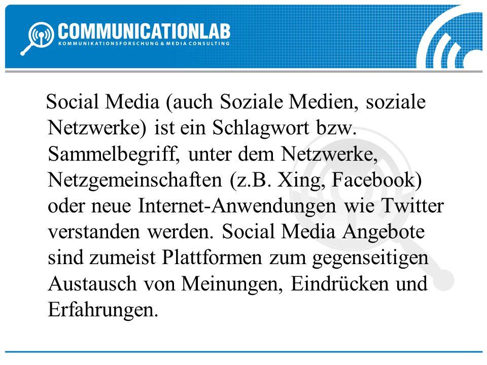 Social Media (auch Soziale Medien, soziale Netzwerke) ist ein Schlagwort bzw. Sammelbegriff, unter dem Netzwerke, Netzgemeinschaften (z.B. Xing, Faceb