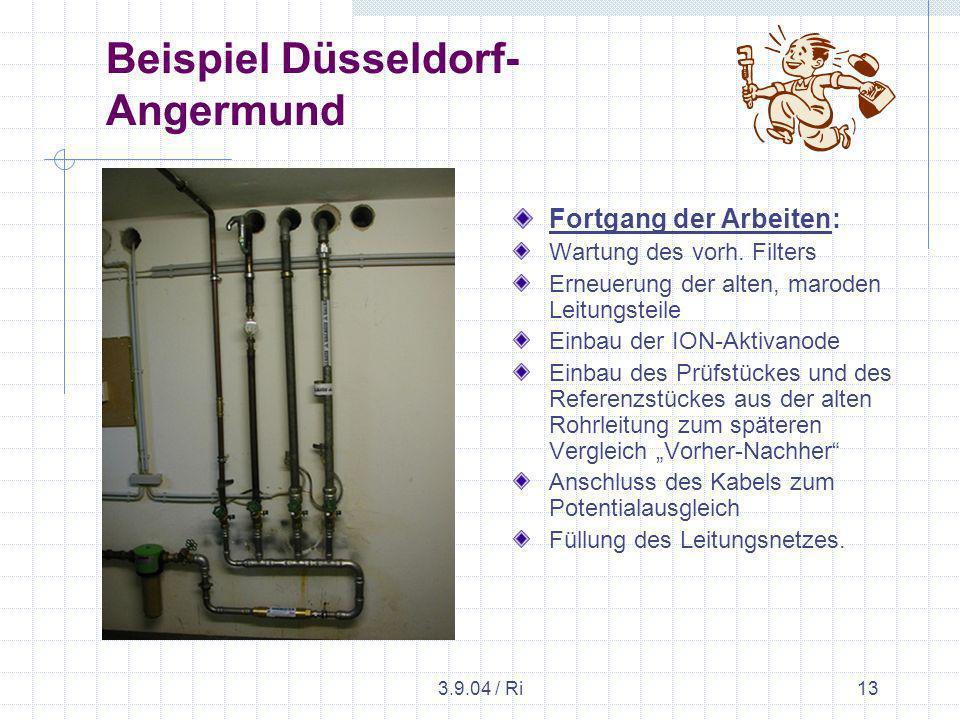 3.9.04 / Ri13 Beispiel Düsseldorf- Angermund Fortgang der Arbeiten: Wartung des vorh.