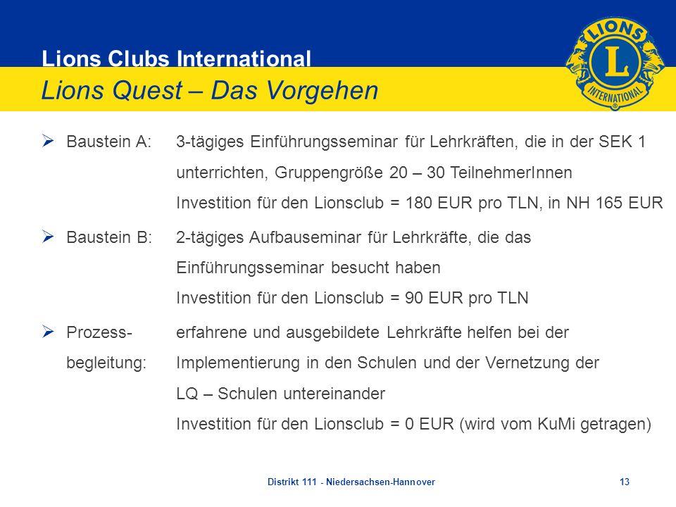 Lions Clubs International Lions Quest – Das Vorgehen Baustein A:3-tägiges Einführungsseminar für Lehrkräften, die in der SEK 1 unterrichten, Gruppengr