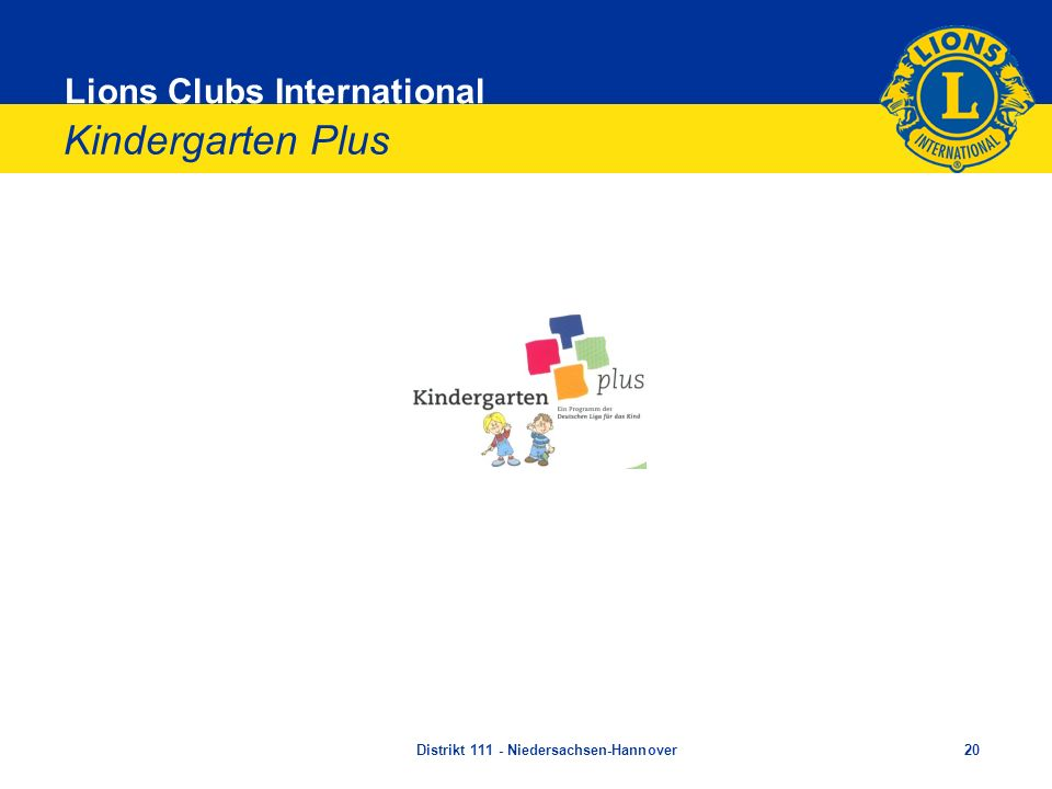 Lions Clubs International Kindergarten Plus Distrikt 111 - Niedersachsen-Hannover20