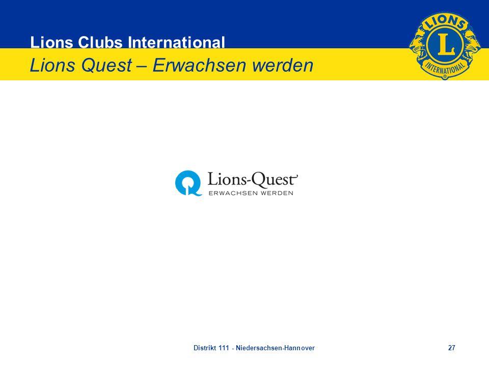 Lions Clubs International Lions Quest – Erwachsen werden Distrikt 111 - Niedersachsen-Hannover27