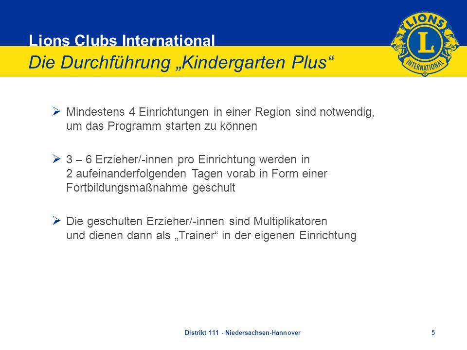 Lions Clubs International Die Durchführung Kindergarten Plus Mindestens 4 Einrichtungen in einer Region sind notwendig, um das Programm starten zu kön