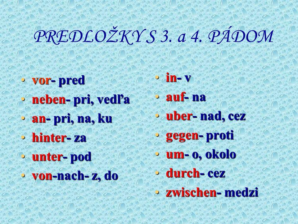 PREDLOŽKY S 3.a 4.