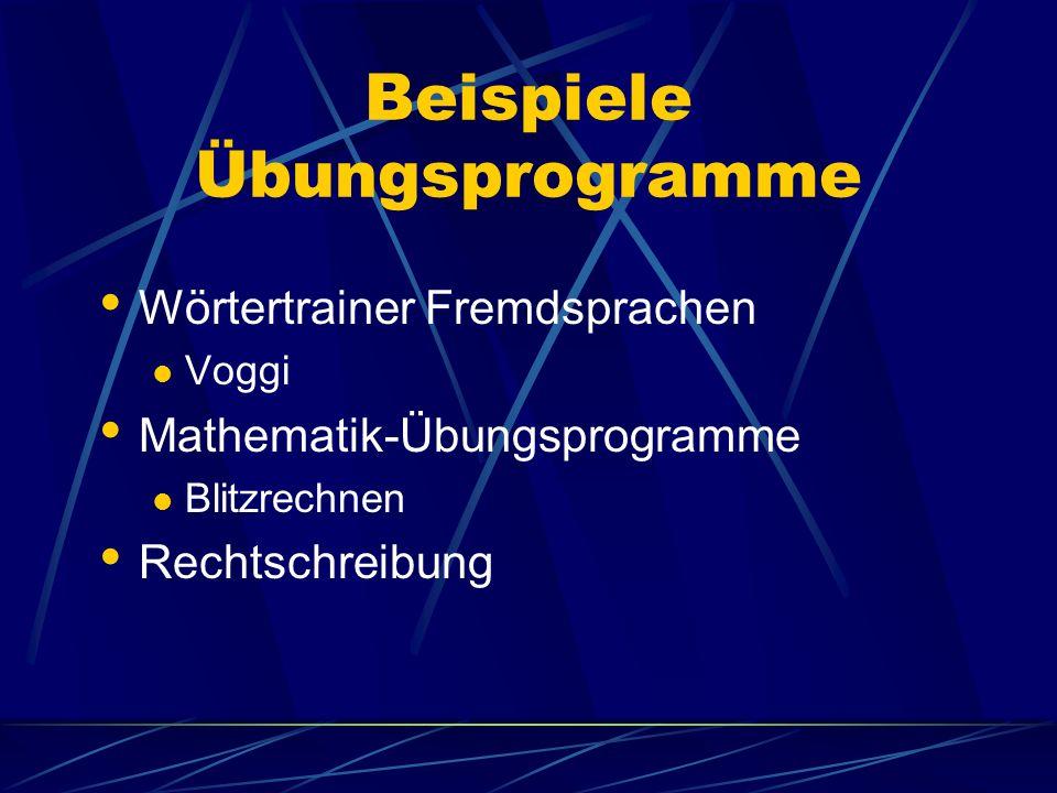 Beispiele Übungsprogramme Wörtertrainer Fremdsprachen Voggi Mathematik-Übungsprogramme Blitzrechnen Rechtschreibung