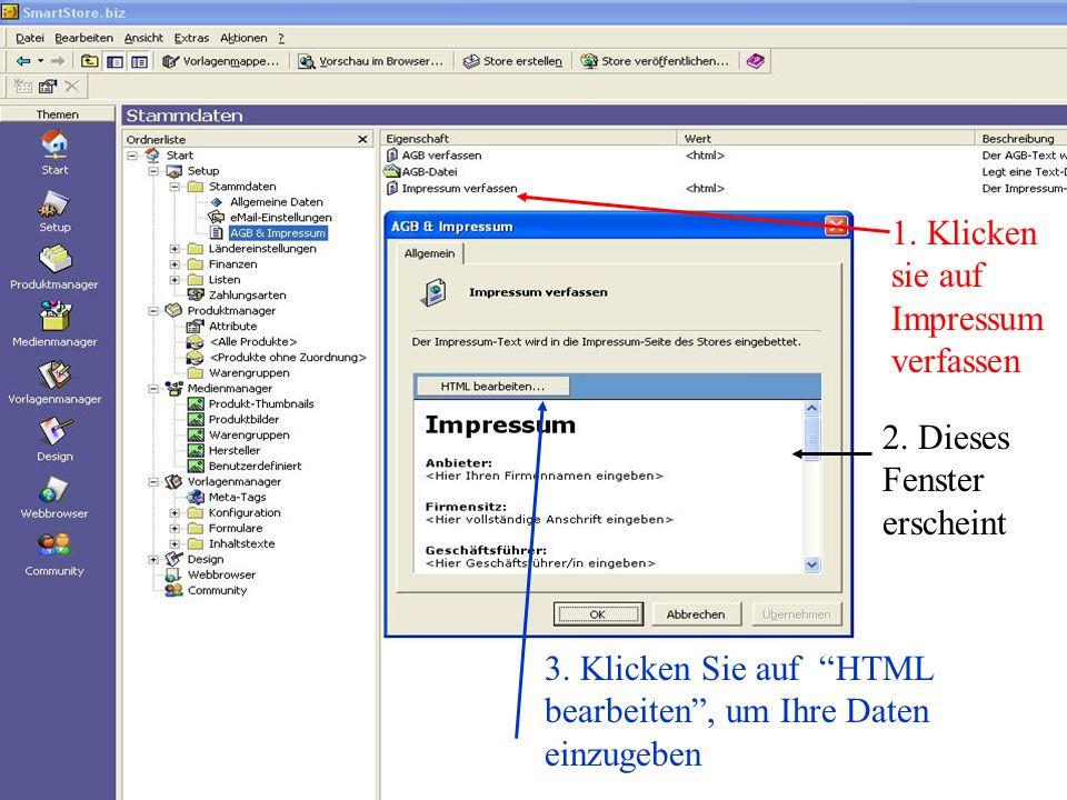 1.Klicken sie auf Impressum verfassen 2. Dieses Fenster erscheint 3.