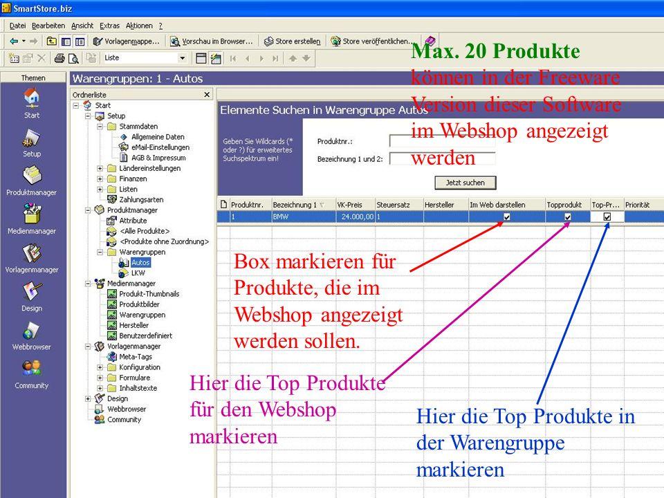 Hier die Top Produkte für den Webshop markieren Box markieren für Produkte, die im Webshop angezeigt werden sollen.