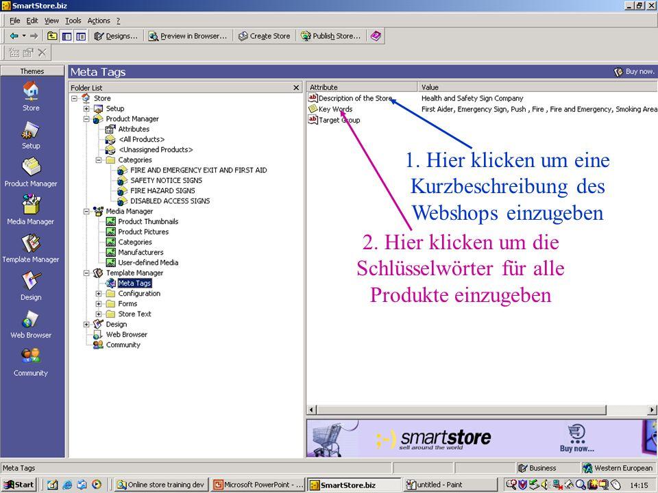 1.Hier klicken um eine Kurzbeschreibung des Webshops einzugeben 2.