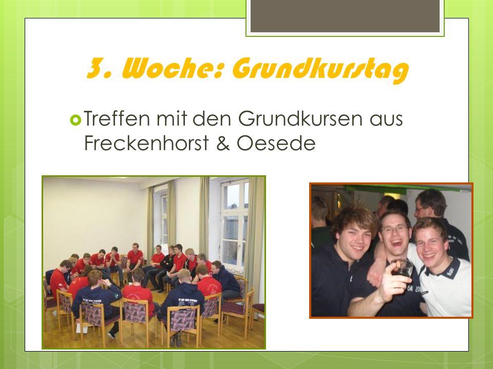 3. Woche: Grundkurstag Treffen mit den Grundkursen aus Freckenhorst & Oesede