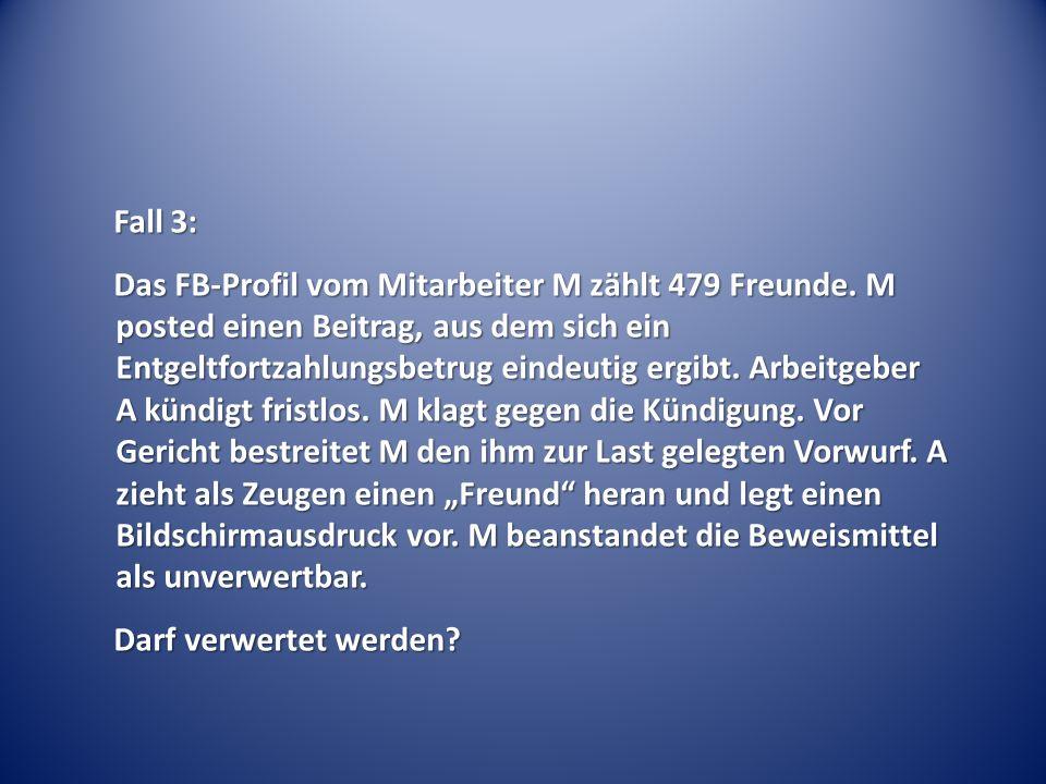 Fall 3: Das FB-Profil vom Mitarbeiter M zählt 479 Freunde.
