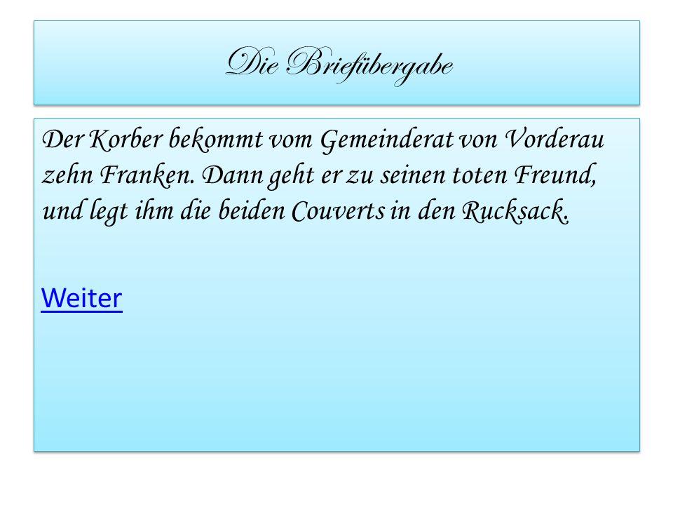 Die Briefübergabe Der Korber bekommt vom Gemeinderat von Vorderau zehn Franken.