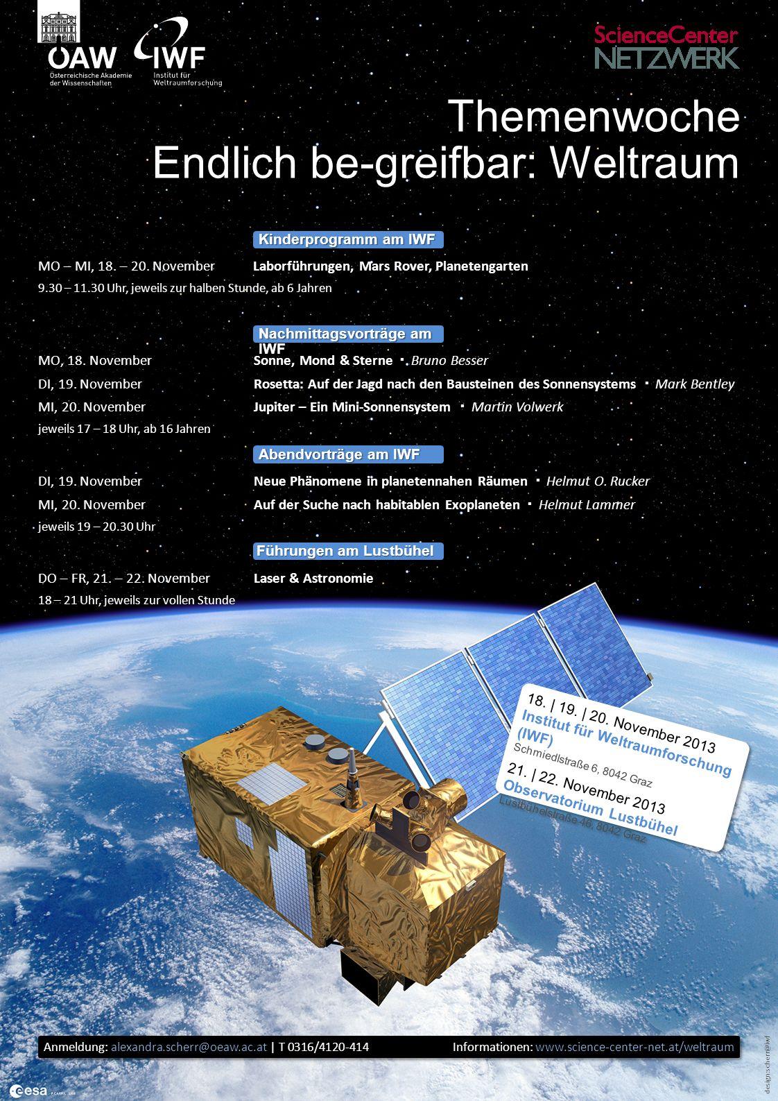 design:scherr@iwf Themenwoche Endlich be-greifbar: Weltraum SammelpunktPlanetengarten Start der Führungen: 9.30 | 10.00 | 10.30 | 11.00 | 11.30 Uhr