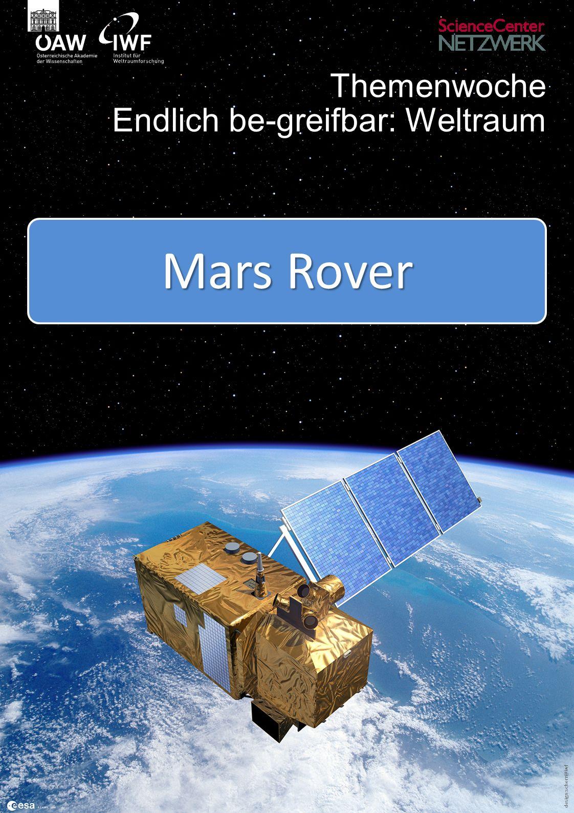 design:scherr@iwf Themenwoche Endlich be-greifbar: Weltraum Mars Rover