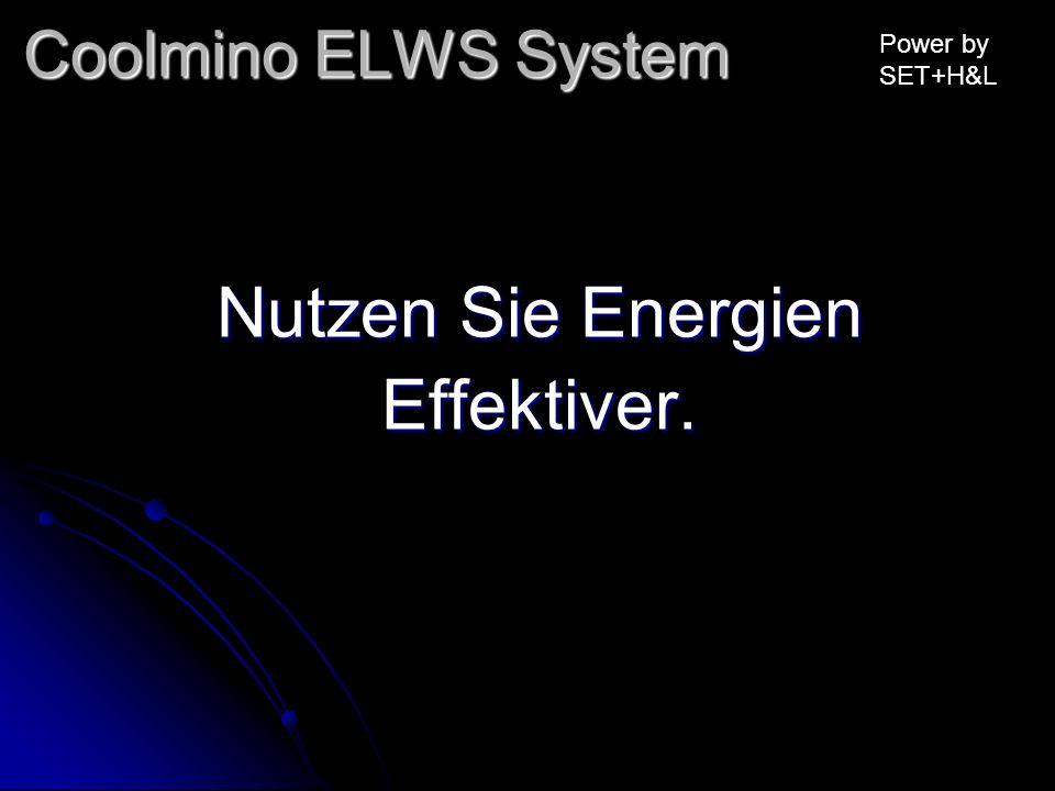 Nutzen Sie Energien Effektiver. Coolmino ELWS System