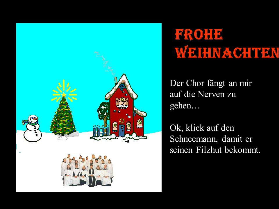 Frohe Weihnachten Fantastisch !!!! Klick nun, für noch mehr Stimmung, auf den Schornstein.