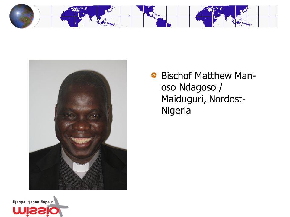 Bischof Matthew Man- oso Ndagoso / Maiduguri, Nordost- Nigeria