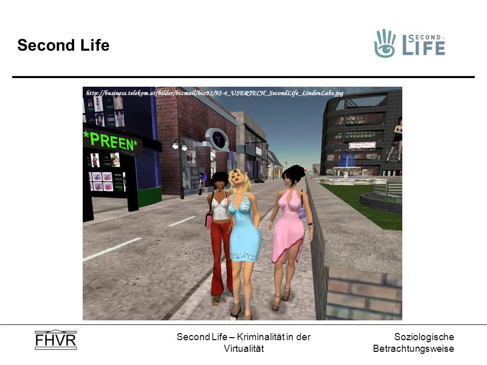 Soziologische Betrachtungsweise Second Life – Kriminalität in der Virtualität Second Life