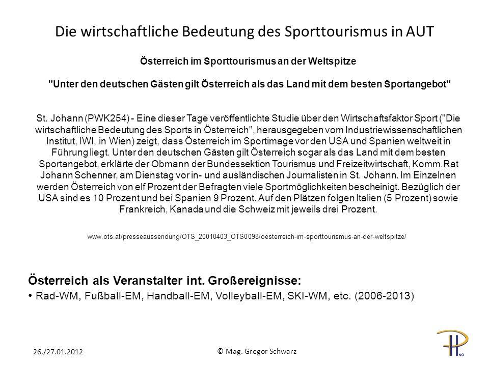 Die wirtschaftliche Bedeutung des Sporttourismus in AUT www.ots.at/presseaussendung/OTS_20010403_OTS0098/oesterreich-im-sporttourismus-an-der-weltspitze/ Österreich im Sporttourismus an der Weltspitze Unter den deutschen Gästen gilt Österreich als das Land mit dem besten Sportangebot St.