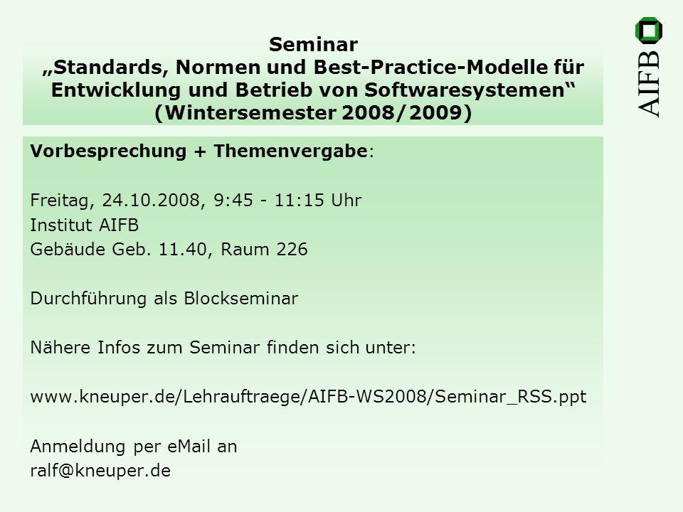 AIFB Termine Das Seminar wird als Blockseminar jeweils freitags, 9:45 - 17:15 Uhr, durchgeführt.