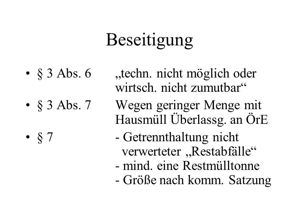 Beseitigung § 3 Abs. 6 techn. nicht möglich oder wirtsch.
