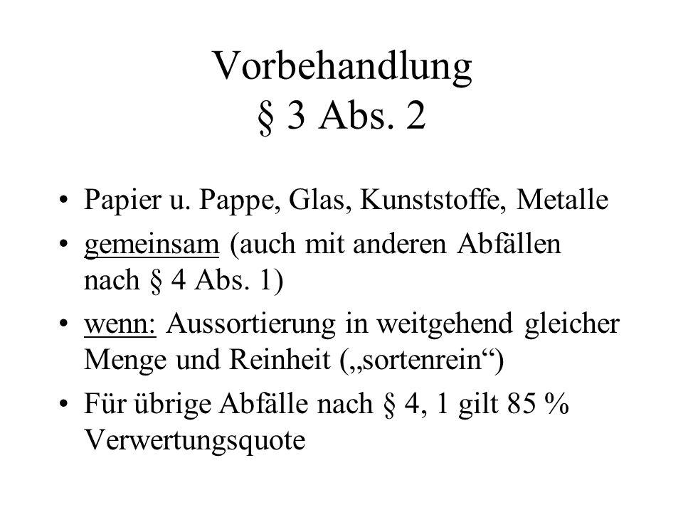 Vorbehandlung § 3 Abs. 2 Papier u.