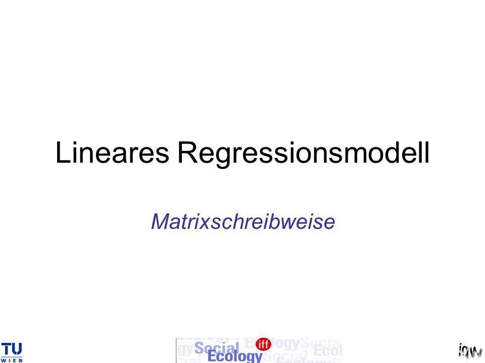 Lineares Regressionsmodell Matrixschreibweise