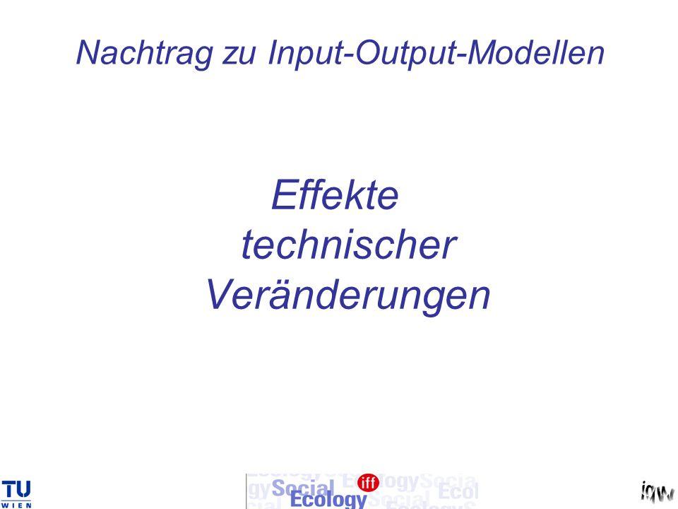 Nachtrag zu Input-Output-Modellen Effekte technischer Veränderungen
