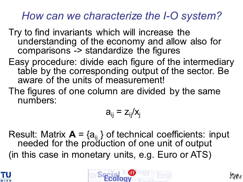 How can we characterize the I-O system.