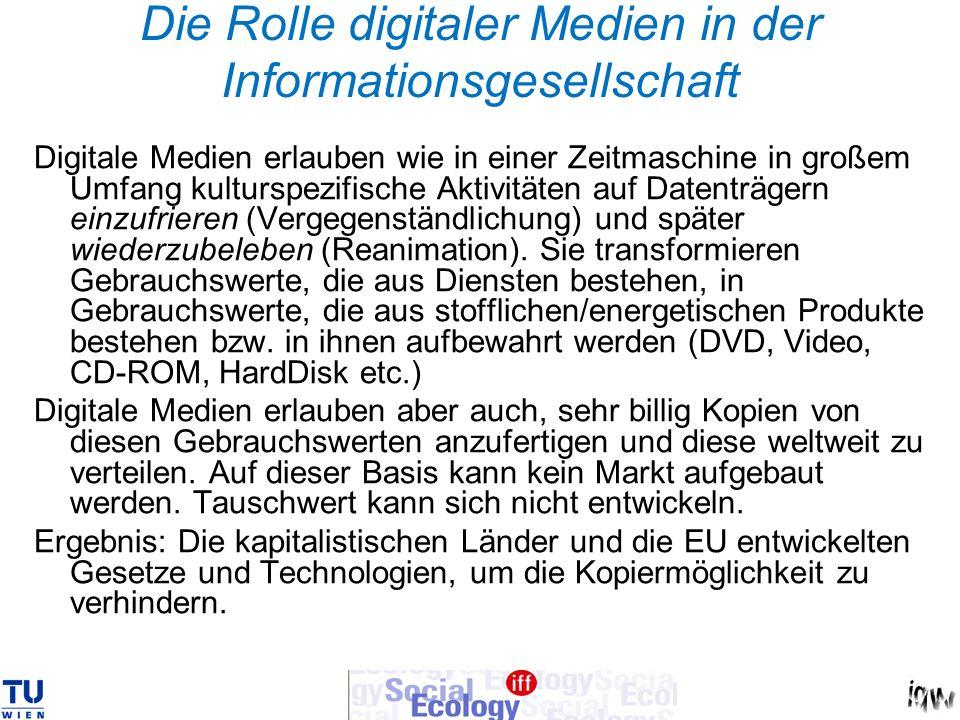 Die Rolle digitaler Medien in der Informationsgesellschaft Digitale Medien erlauben wie in einer Zeitmaschine in großem Umfang kulturspezifische Aktiv