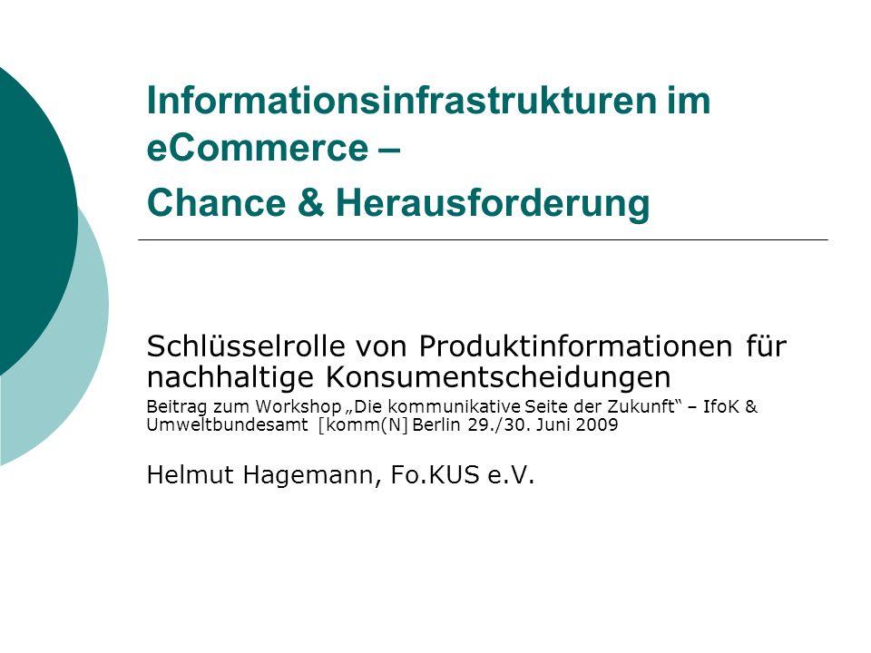 Informationen suchen & beurteilen Verbraucher meistens als Empfänger im Nachhaltigkeitsmarketing gesehen Wenn wir annehmen, Verbraucher wollten nachhaltig handeln, was bräuchten sie vom Marketing.