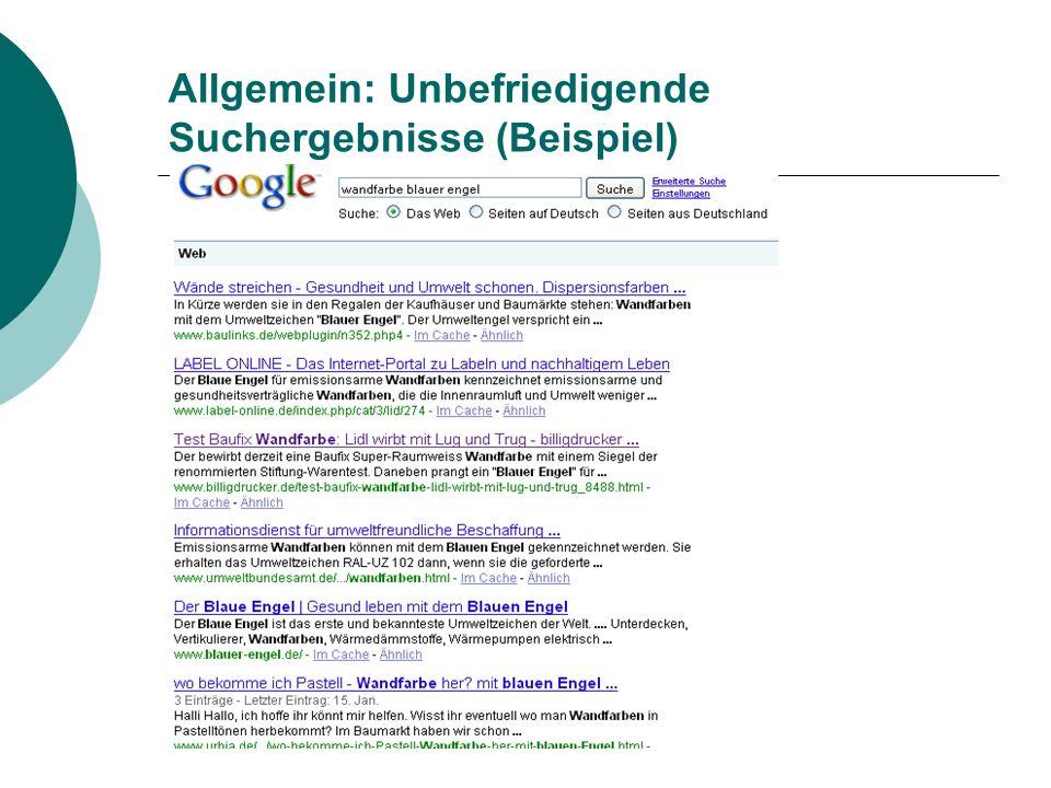 Allgemein: Unbefriedigende Suchergebnisse (Beispiel)
