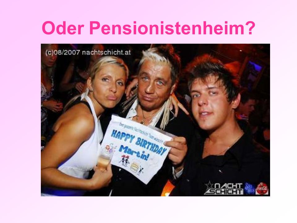 Oder Pensionistenheim?