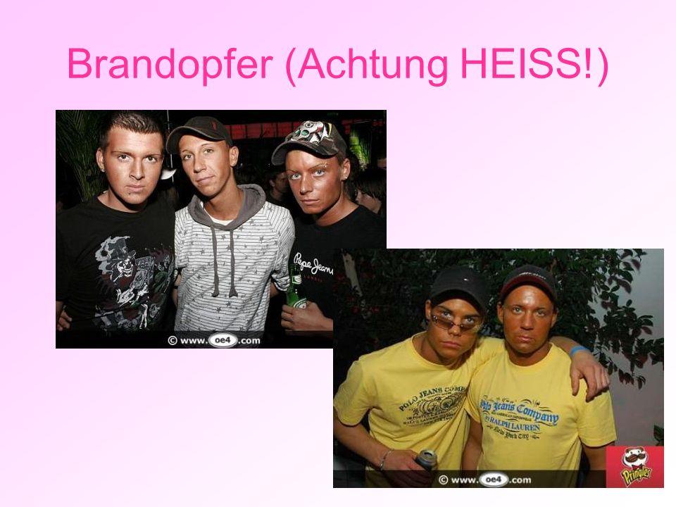 Brandopfer (Achtung HEISS!)