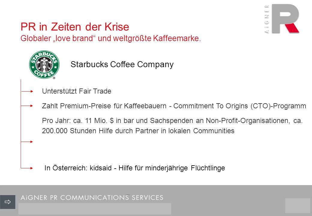 PR in Zeiten der Krise Globaler love brand und weltgrößte Kaffeemarke.