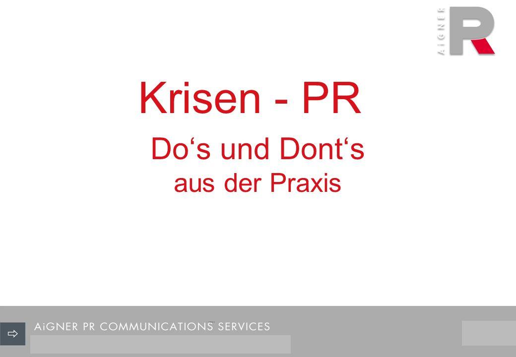 Dos und Donts aus der Praxis 21/29 Krisen - PR