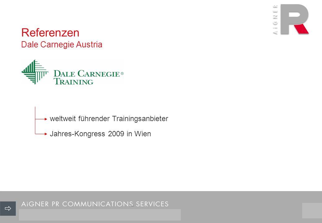 Referenzen Dale Carnegie Austria 26/29 weltweit führender Trainingsanbieter Jahres-Kongress 2009 in Wien