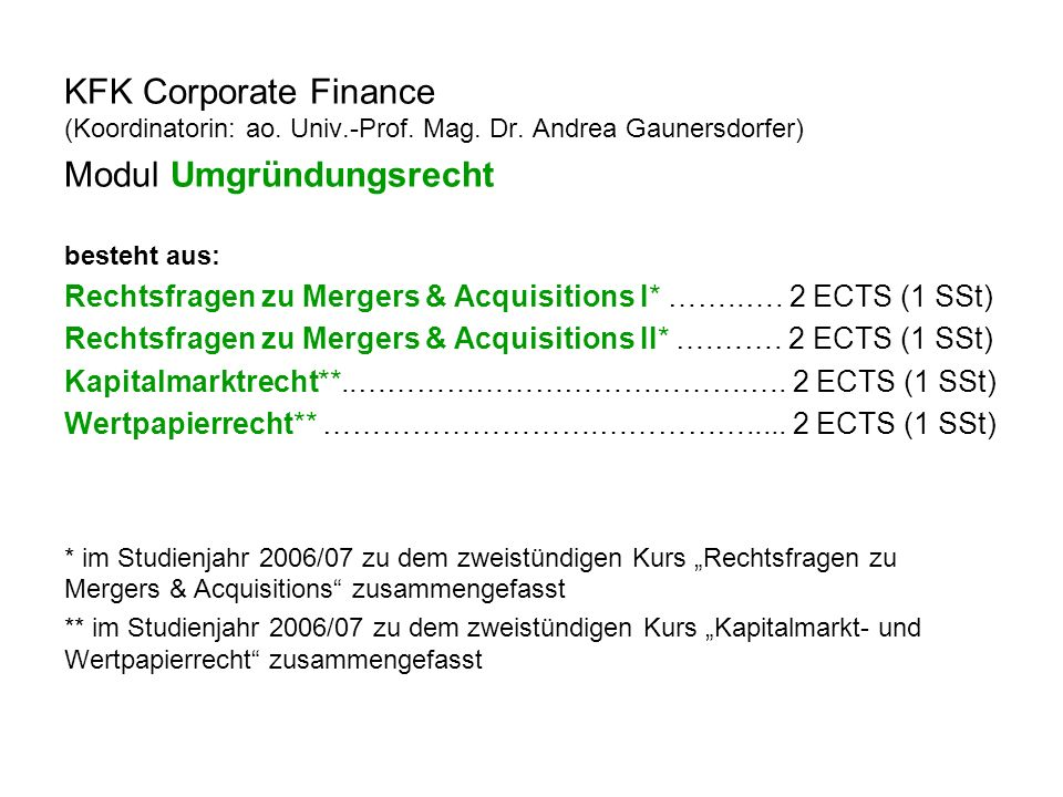 KFK Corporate Finance (Koordinatorin: ao. Univ.-Prof.