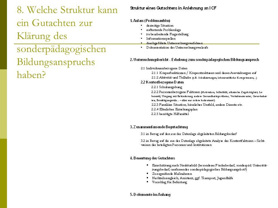 8. Welche Struktur kann ein Gutachten zur Klärung des sonderpädagogischen Bildungsanspruchs haben?