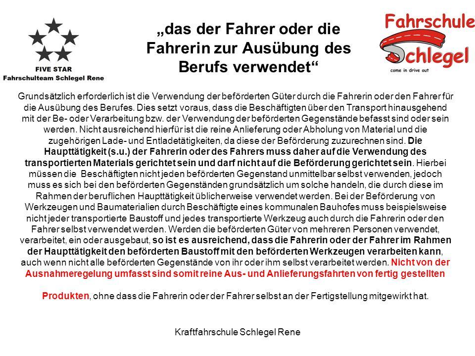 Kraftfahrschule Schlegel Rene Die Fahrtätigkeit darf grundsätzlich nicht die Haupttätigkeit der Beschäftigten sein.