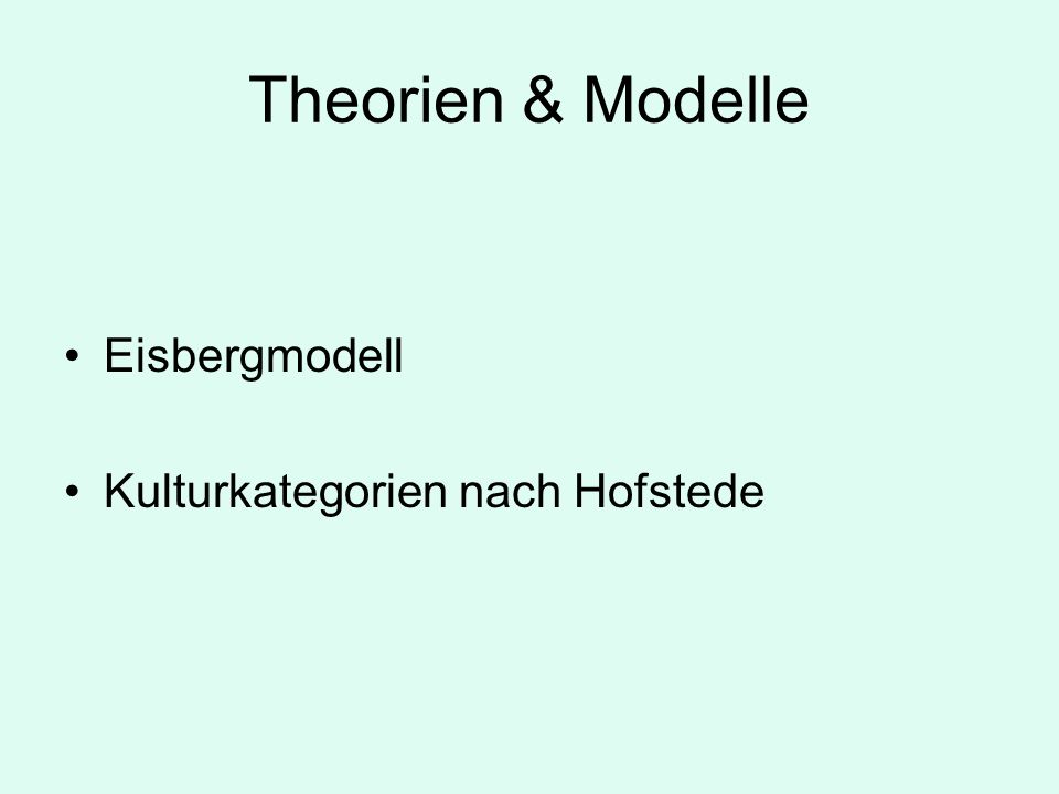 Theorien & Modelle Eisbergmodell Kulturkategorien nach Hofstede