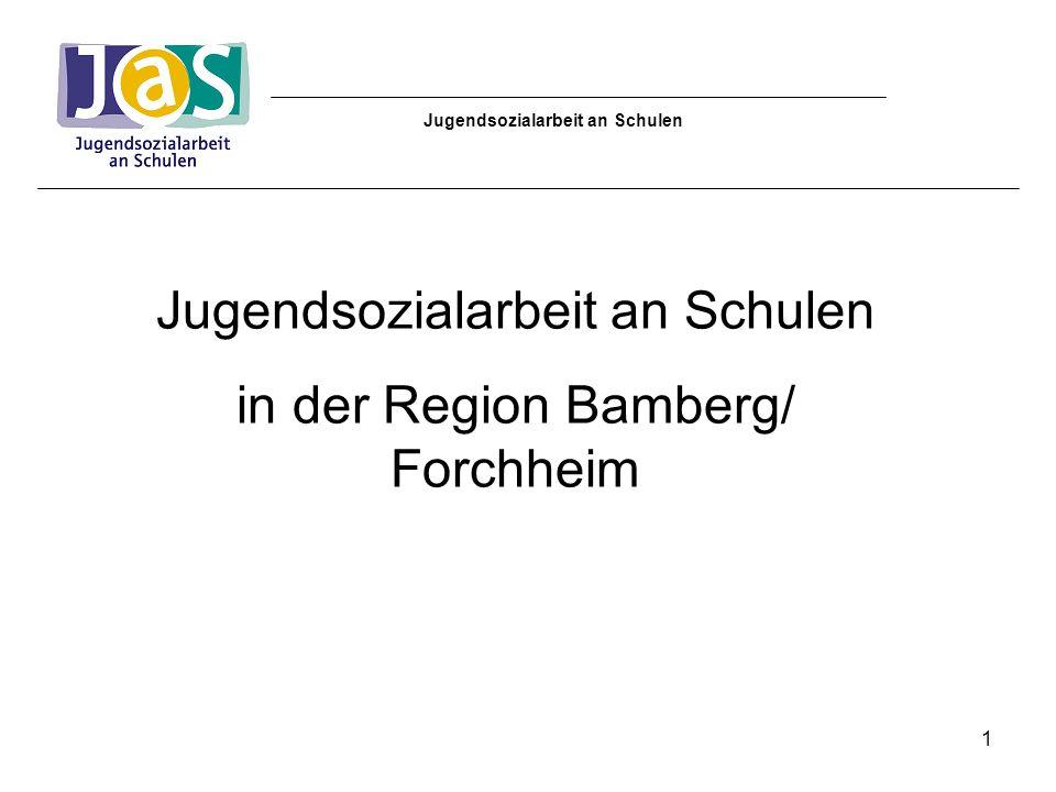 Jugendsozialarbeit an Schulen in der Region Bamberg/ Forchheim 1