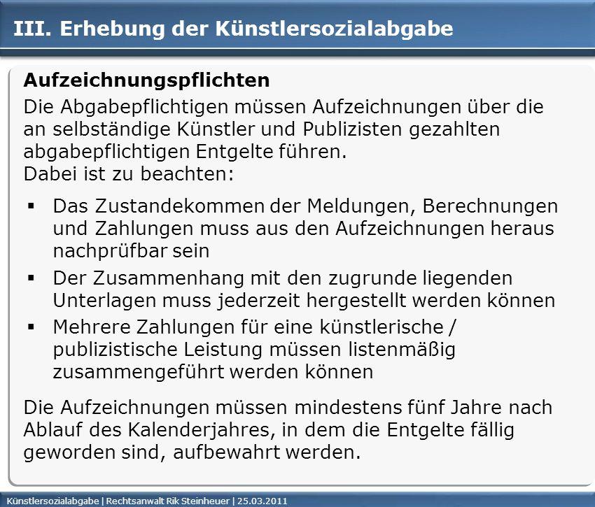Künstlersozialabgabe | Rechtsanwalt Rik Steinheuer | 25.03.2011Seite 36 III.