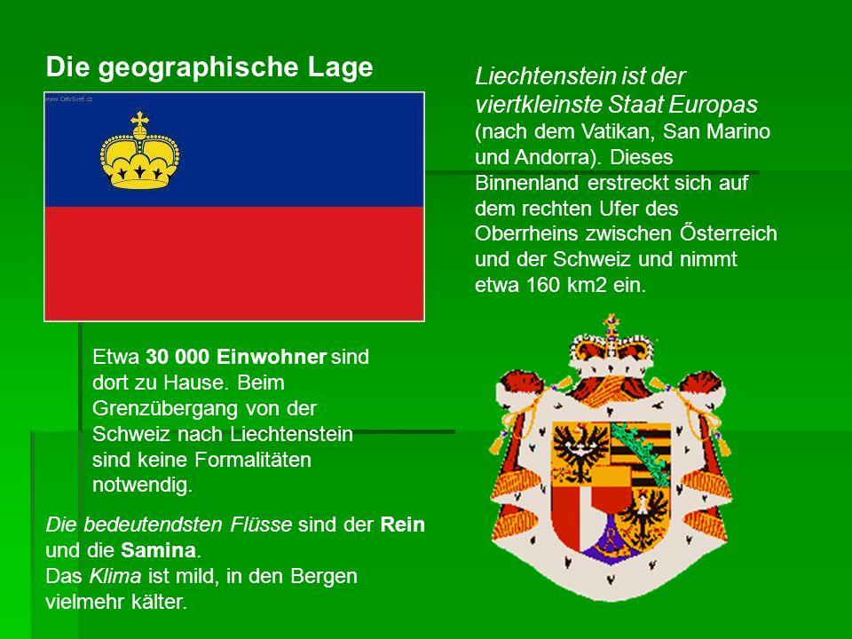 Liechtenstein ist der viertkleinste Staat Europas (nach dem Vatikan, San Marino und Andorra). Dieses Binnenland erstreckt sich auf dem rechten Ufer de